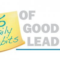 5 Daily Habits of Good Leaders